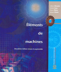 Elements de machines 2ed. rev. et augm 2e tirage