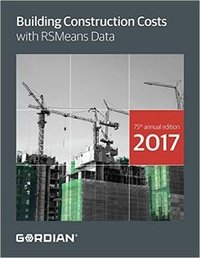2017 Building Construction Costs Book - RS Means