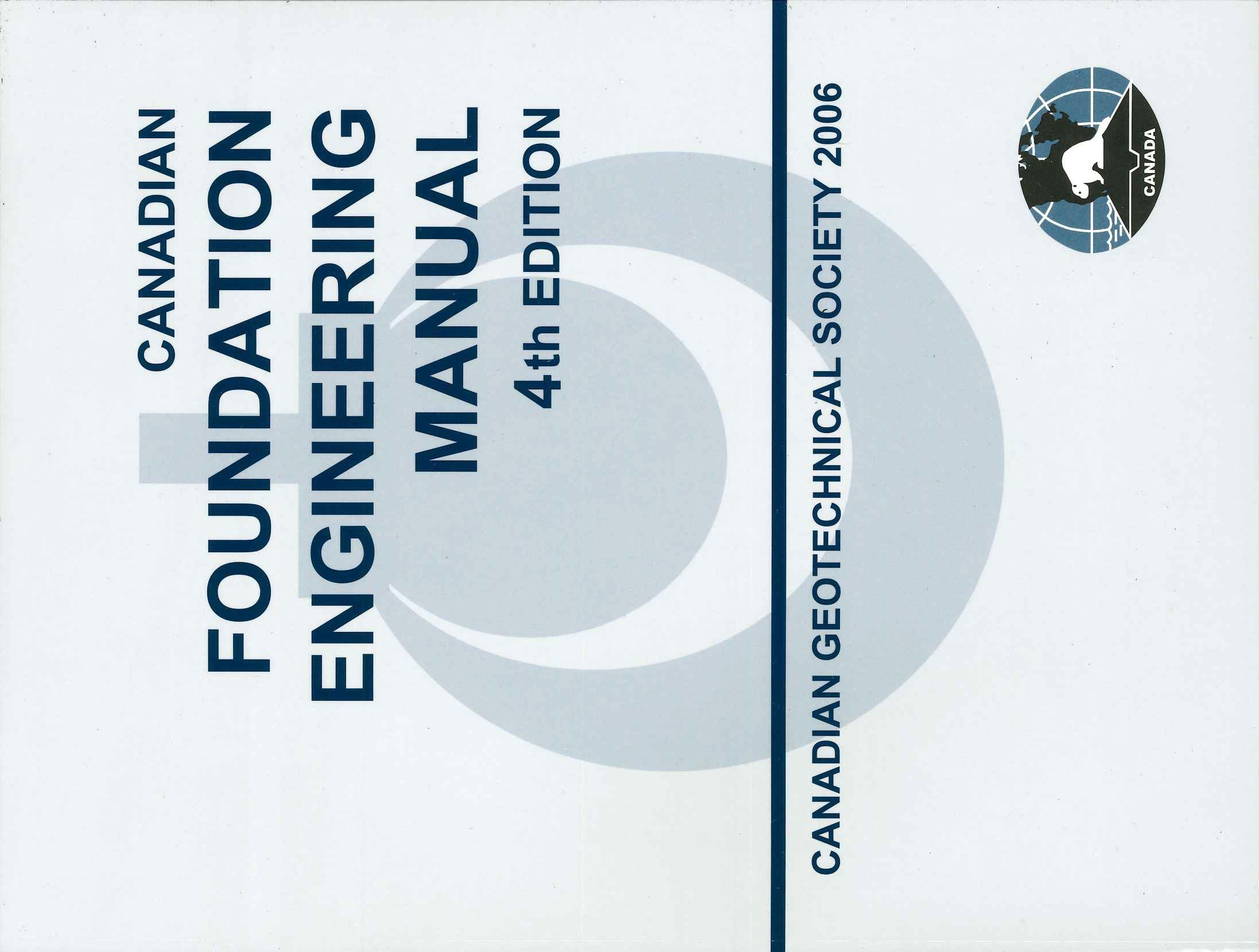 Canadian Foundation Engineering Manual - 4th Edition 2006